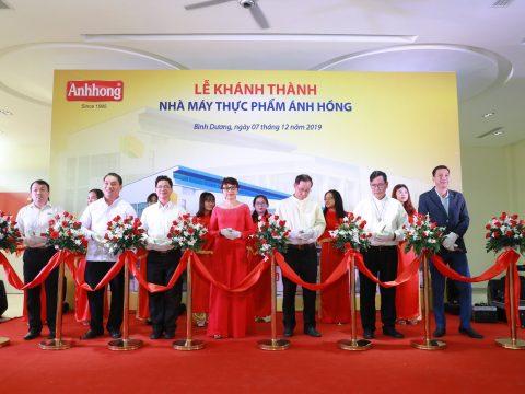 Lễ Khánh Thành Nhà Máy thực phẩm Ánh Hồng– Khẳng định vị thế thương hiệu hàng đầu Việt Nam